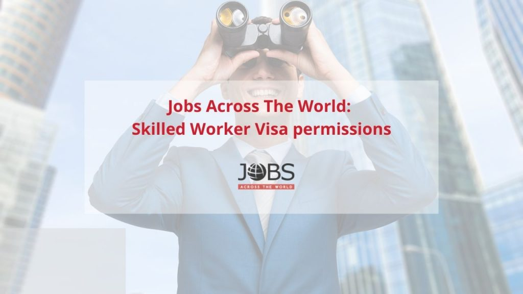 Skilled Worker Visa